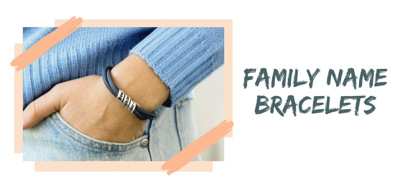 Family Name Bracelets