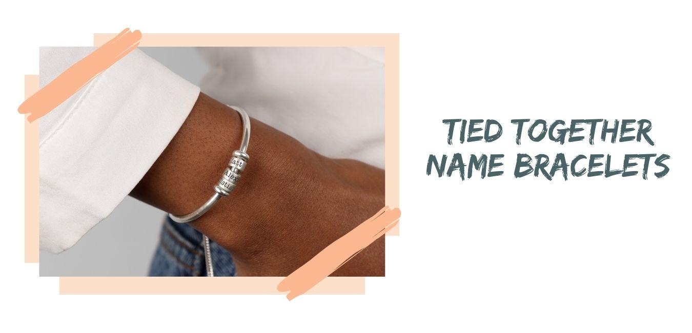 Tied Together Name Bracelets